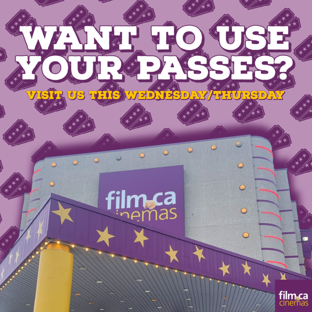 Use your Passes Wednesday and Thursday!